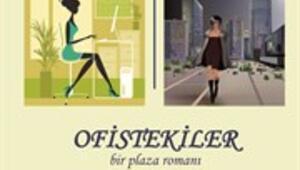OFİSTEKİLER; bir plaza romanı