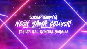 Wolfteam'e Neon yama geliyor