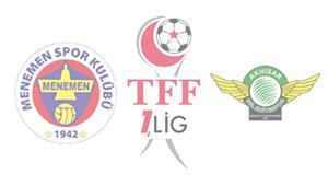 TFF 1. Ligde Ege Derbisi Menemespor ile Akhisarspor...