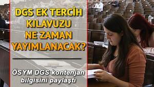 DGS ek tercihleri ne zaman yapılacak ÖSYM DGS ek yerleştirme için duyuru yaptı mı
