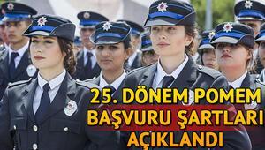500 kadın polis alımı başvuru şartları belli oldu 25. Dönem POMEM başvuruları ne zaman