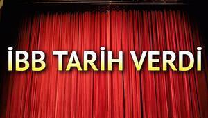 İBB Şehir Tiyatroları ne zaman açılacak İBB yeni sezon için tarih verdi