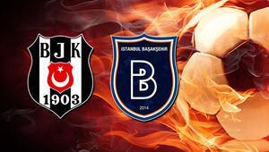 Beşiktaş Medipol Başakşehir maçı ne zaman saat kaçta