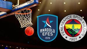 Anadolu Efes Fenerbahçe basket maçı ne zaman saat kaçta hangi kanalda