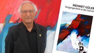 Mehmet Güler, 'Güneşte Geçmiş'ini anlatıyor