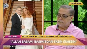 Mehmet Ali Erbilin kızıyla duygusal anları