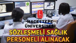 Hacettepe Üniversitesi 53 sözleşmeli sağlık personeli alacak | Başvuru şartları neler