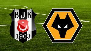 Beşiktaş Wolverhampton maçı saat kaçta ve hangi kanalda 11ler belli oldu...