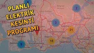 İstanbul planlı elektrik kesintileri programı.. Elektrikler ne zaman gelecek