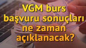 VGM burs başvuru sonuçları ne zaman açıklanacak