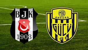 MKE Ankaragücü Beşiktaş maçı ne zaman oynanacak Maç saat kaçta