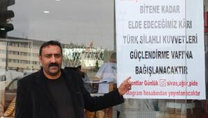 Sivasta fırın işletmecisi gelirini Mehmetçiğe bağışlayacak