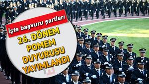 26. Dönem POMEM 7 bin polis alımı için duyuru yayımlandı Başvuru şartları neler