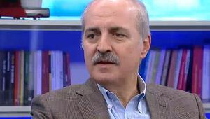 Numan Kurtulmuştan CNN Türk'te önemli açıklamalar
