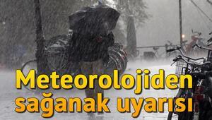 Meteoroloji Genel Müdürlüğünden sağanak uyarısı.. Hava durumu nasıl olacak