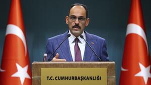 Sözcü Kalın: 'Avrupa'nın, Türkiye'ye müteşekkir olması gerekir'