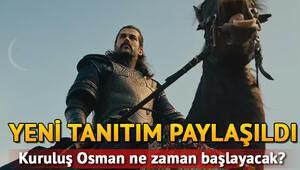 Kuruluş Osmanın yeni tanıtımı yayınlandı Kuruluş Osman ne zaman başlayacak