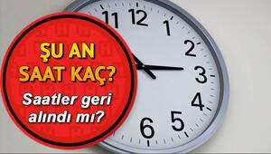 Son dakika: Türkiyede saatler geri alınacak mı Şu an saat kaç