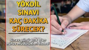 2019 YÖKDİL ne zaman yapılacak Sınav günü açık olacak nüfus müdürlükleri açıklandı