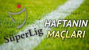 Süper Ligde bu hafta hangi maçlar var Süper Lig 11. hafta maç programı