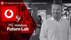 Geleceğin teknolojileri İTÜ Vodafone Future Lab'de geliştiriliyor