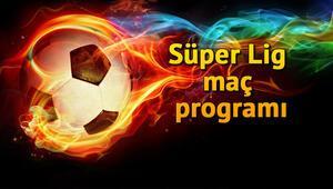 Bu hafta Süper Ligde hangi maçlar var İşte Süper Lig maç programı