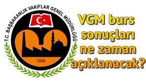 2019 VGM burs sonuçları ne zaman açıklanacak