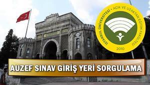 İstanbul Üniversitesi AUZEF sınav giriş yerleri açıklandı Sınav yeri sorgulama ekranı