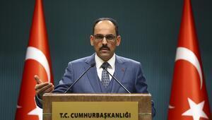 Cumhurbaşkanlığı Sözcüsü İbrahim Kalın: Takip sistemi kurulacak