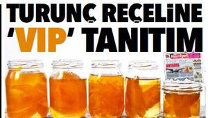 TURUNÇ REÇELİNE 'VIP' TANITIM