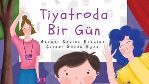 Festivalin çocuk kitabı: Tiyatroda Bir Gün