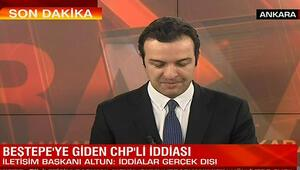 Beştepeye giden CHPli iddiasına yalanlama