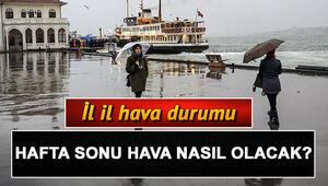 Meteorolojiden İstanbula yeni uyarı... Hafta sonu hava nasıl olacak