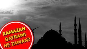 2020 Ramazan Bayramı ne zaman Ramazan ayı ne zaman başlayacak