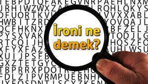 İroni ne demek İroni nedir İroni TDK Sözlük Anlamı