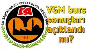 Vakıflar Genel Müdürlüğü (VGM) burs sonuçları ne zaman açıklanacak