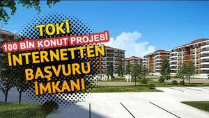 TOKİ başvuruları nasıl yapılır 100 bin konut projesi TOKİ başvuru şartları