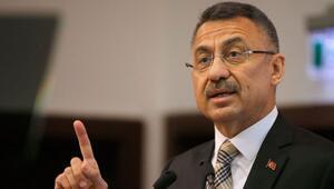 Cumhurbaşkanı Yardımcısı Oktay: Türkiye kesinlikle geri adım atmayacak