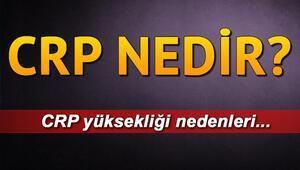 CRP nedir CRP yüksekliği nedenleri ve belirtileri nelerdir