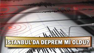 İstanbul'da da hissedilen deprem nerede oldu İşte son depremler