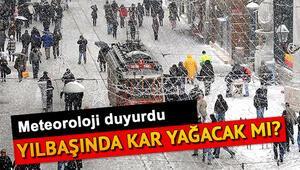 Yılbaşında kar yağacak mı Yarın İstanbulda hava nasıl olacak 31 Aralık il il hava durumu raporu