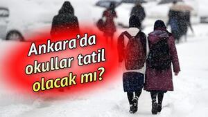 Ankarada okullar yarın tatil mi 7 Ocak Ankara kar tatili olacak mı
