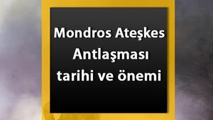 Mondros Ateşkes Antlaşması nedir Mondros Müzakeresi tarihi, maddeleri, önemi ve sonuçları