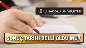 AÖF final sınav sonuçları ne zaman açıklanacak Anadolu Üniversitesinden açıklama