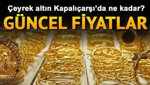 Çeyrek, yarım ve gram altın fiyatları ne kadar