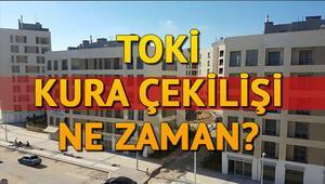 TOKİ kurası ne zaman 2020 TOKİ kura çekilişi ve sonuçları İstanbul Ankara için ne zaman açıklanır