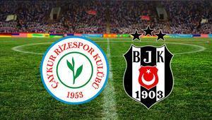 Çaykur Rizespor Beşiktaş maçı ne zaman saat kaçta ve hangi kanalda