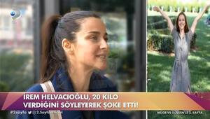 İrem Helvacıoğlu'ndan kilo itirafı