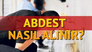 Abdest nasıl alınır Abdest alınışı için Diyanet bilgileri