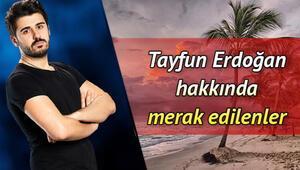 Emrahın oğlu Tayfun Erdoğan kimdir İşte Survivor Tayfun hakkında bilgiler